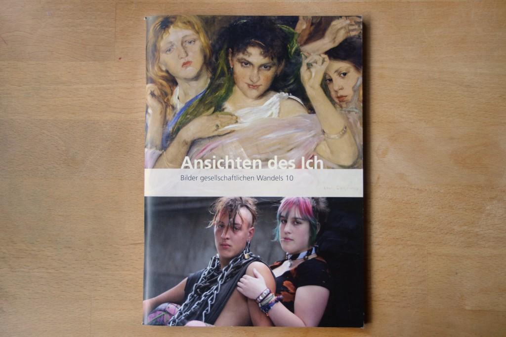 Ansichten des Ich, Hessisches Landesmuseum Darmstadt und Schader Stiftung, Darmstadt 2011